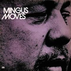 Mingus Moves - Charles Mingus