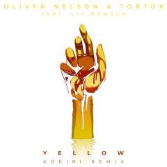 Yellow (feat. Liv Dawson) [Kokiri Remix] - Oliver Nelson, Tobtok, Liv Dawson