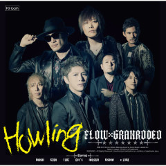 Howling - FLOW, GRANRODEO