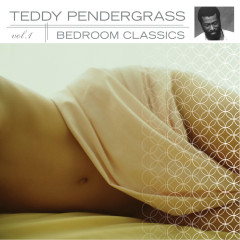 Bedroom Classics, Vol. 1 - Teddy Pendergrass