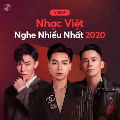 Nhạc Việt Nghe Nhiều 2020 - Various Artists