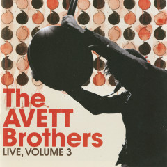 Live, Vol. 3 - The Avett Brothers