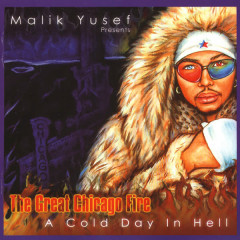 The Great Chicago Fire A Cold Day In Hell - Malik Yusef