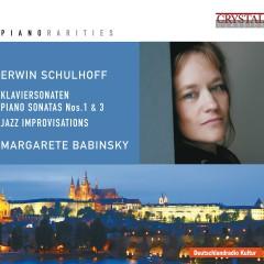 Piano Rarities: Schulhoff - Andreas Wykydal, Margarete Babinsky