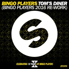 Tom's Diner (Bingo Players 2016 Re-Work) - Bingo Players