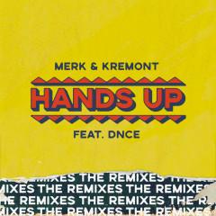 Hands Up - The Remixes - Merk & Kremont, DNCE