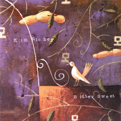 Bittersweet - Kim Richey