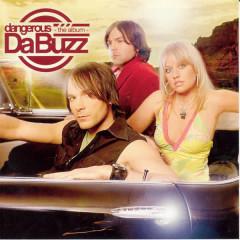 Dangerous The Album - Da Buzz