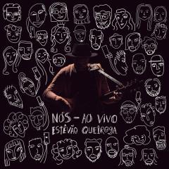 Nós (Ao Vivo) - Estevão Queiroga