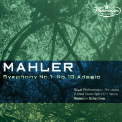 Mahler: Symphony Nos.1 & 10: Adagio - Royal Philharmonic Orchestra, Wiener Staatsopernorchester, Hermann Scherchen