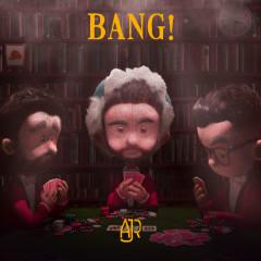 Bang! (Remixes)