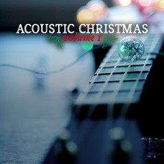 Acoustic Christmas Vol. 1 - Lifeway Worship