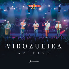 VIROZUEIRA (Ao Vivo)