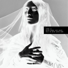 Never Gonna Love Again - Lykke Li