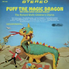 Puff The Magic Dragon and Other Songs Children Request - The Richard Wolfe Children's Chorus