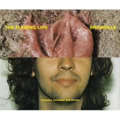 Brainville (Extended Single Version) - The Flaming Lips