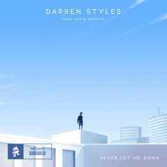 Never Let Me Down - Darren Styles, David Spekter