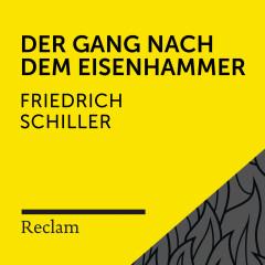 Schiller: Der Gang nach dem Eisenhammer (Reclam Hörbuch) - Reclam Hörbücher, Sebastian Dunkelberg, Friedrich Schiller