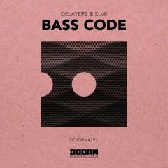 Bass Code - Delayers, SLVR