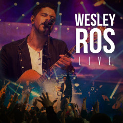 Wesley Ros Live - Wesley Ros