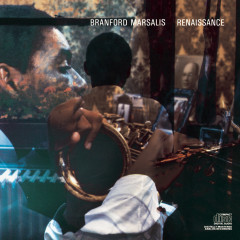 Renaissance - Branford Marsalis