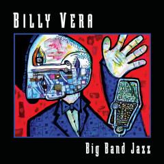 Big Band Jazz - Billy Vera