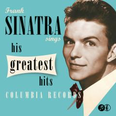 Sinatra Sings His Greatest Hits - Frank Sinatra