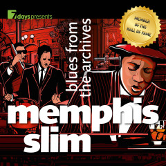 7days Presents: Memphis Slim - Blues from the Archives