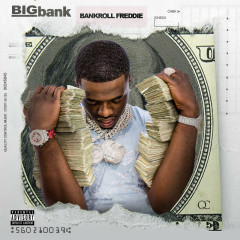 Big Bank - Bankroll Freddie