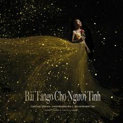 Bài Tango Cho Người Tình (Single)