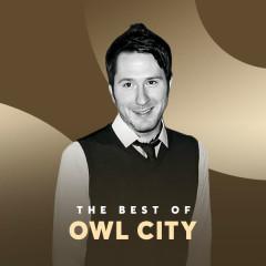 Những Bài Hát Hay Nhất Của Owl City - Owl City