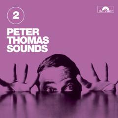 Peter Thomas Sounds (Vol. 2) - Peter Thomas Sound Orchester