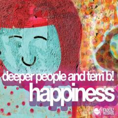 Happiness - Terri B!, Deeper People