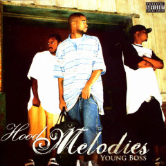 Hood Melodies - Young Boss