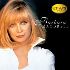 Ultimate Collection:  Barbara Mandrell - Barbara Mandrell
