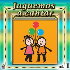 Juguemos A Cantar, Vol. 1