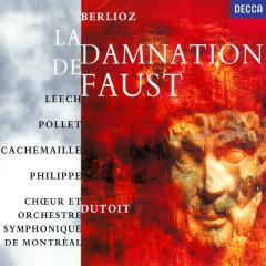 Berlioz: La Damnation de Faust - Charles Dutoit, Françoise Pollet, Richard Leech, Gilles Cachemaille, Michel Philippe