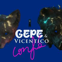Confía - Gepe, Vicentico