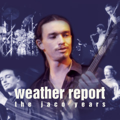 This Is Jazz #40: Weather Report-The Jaco Years - Weather Report