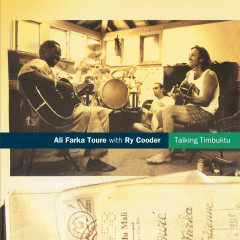 Talking Timbuktu (with Ry Cooder) - Ali Farka Touré, Ry Cooder