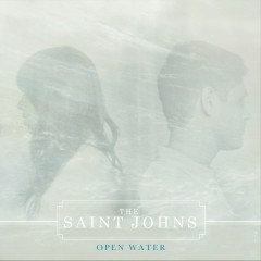 Open Water EP - The Saint Johns