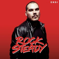 Rock Steady - Ensi