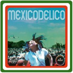Mexicodélico - Various Artists