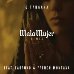 Mala Mujer (Remix) - C. Tangana,Farruko,French Montana