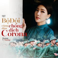 Bộ Đội Cùng Dân Chống Dịch Corona (Single)