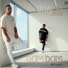 DomDom (Acoustic Version) - Oualid, F1rstman