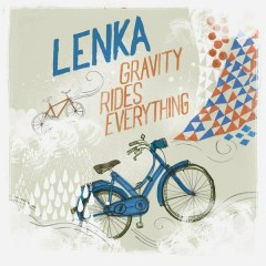 Gravity Rides Everything (Woodstock Session Version) - Lenka