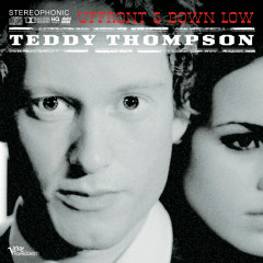 Up Front & Down Low - Teddy Thompson