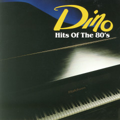 Hits Of The 80's - Dino