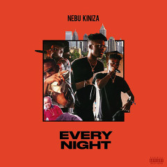 Every Night - Nebu Kiniza